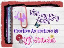 Visit Creative Aspirations by DJC Stitches